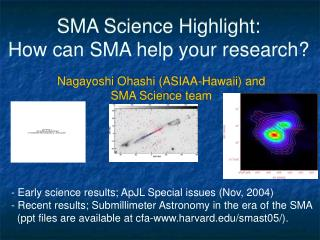 SMA Science Highlight: How can SMA help your research?