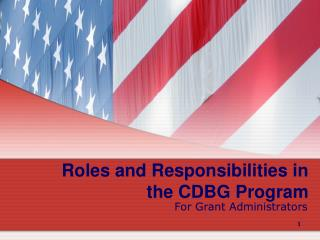 Roles and Responsibilities in the CDBG Program