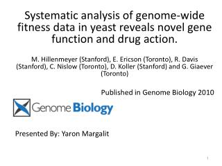 Deeply investigating and analysis chemical genome wide fitness data. Predict gene-functional