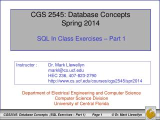 CGS 2545: Database Concepts Spring 2014 SQL In Class Exercises – Part 1