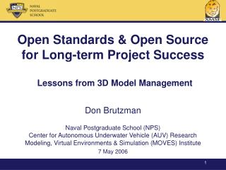 Open Standards & Open Source  for Long-term Project Success Lessons from 3D Model Management