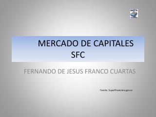 MERCADO DE CAPITALES SFC
