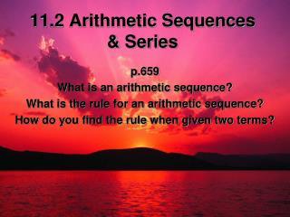 11.2 Arithmetic Sequences  & Series