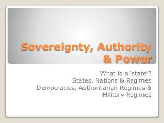 Sovereignty, Authority & Power