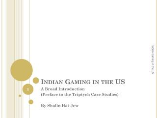 Indian Gaming in the US
