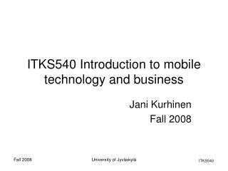 ITKS540 Introduction to mobile technology and business