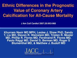 J  Am Coll Cardiol 2007;50:953-960