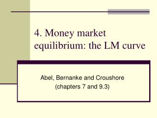 4. Money market equilibrium: the LM curve