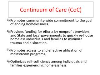 Continuum of Care ( CoC )