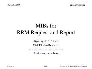 MIBs for RRM Request and Report