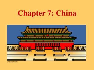 Chapter 7: China