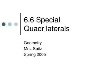 6.6 Special Quadrilaterals