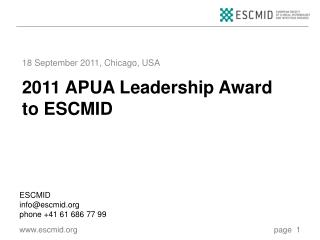 2011  APUA Leadership Award to ESCMID