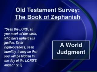 Old Testament Survey:  The Book of Zephaniah