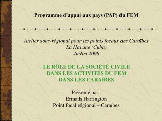 Programme d'appui aux pays (PAP) du FEM