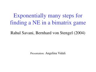 Exponentially many steps for finding a NE in a bimatrix game