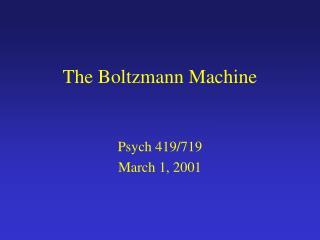 The Boltzmann Machine