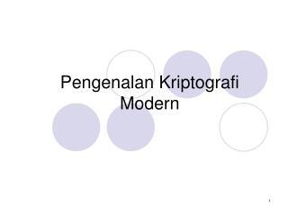 Pengenalan Kriptografi Modern