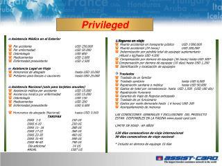 Asistencia Médica en el Exterior  Por accidente  USD 250.000  Por enfermedad  USD 50.000
