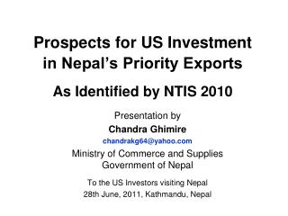 Prospects for US Investment  in Nepal's Priority Exports As Identified by NTIS 2010
