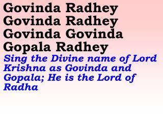 Old 589_New 696 Govinda Radhey Govinda Radhey Govinda(2) Gopala Radhey