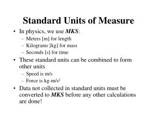 Standard Units of Measure