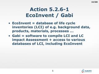 Action 5.2.6-1 EcoInvent / Gabi