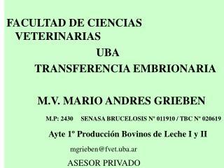FACULTAD DE CIENCIAS VETERINARIAS                                 UBA           TRANSFERENCIA EMBRIONARIA             M.