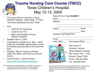 Trauma Nursing Core Course (TNCC) Texas Children's Hospital May 12-13, 2009