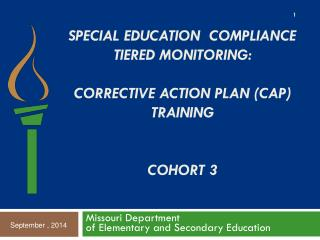 Special Education  Compliance  Tiered Monitoring:  Corrective Action Plan (CAP) Training Cohort 3