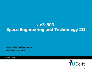 ae3-803  Space Engineering and Technology III