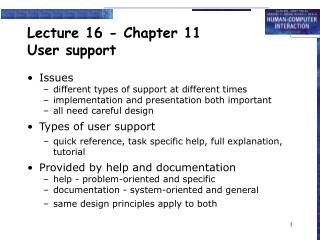 Lecture 16 - Chapter 11 User support