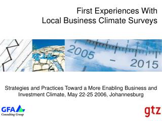 First Experiences With Local Business Climate Surveys