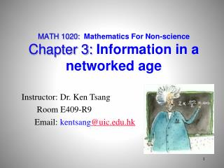 MATH 1020:  Mathematics For Non-science Chapter 3:  Information in a networked age
