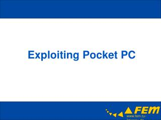 Exploiting Pocket PC