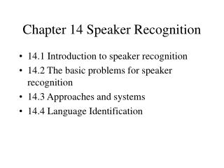Chapter 14 Speaker Recognition