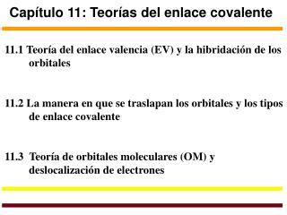 Capítulo 11: Teorías del enlace covalente