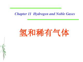 Chapter 11  Hydrogen and Noble Gases