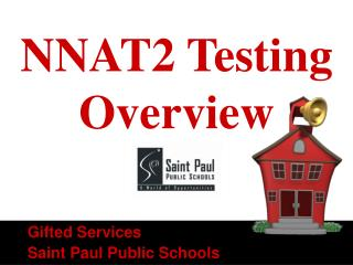 NNAT2 Testing Overview