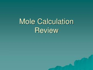 Mole Calculation Review