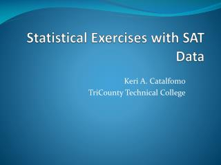 Statistical Exercises with SAT Data