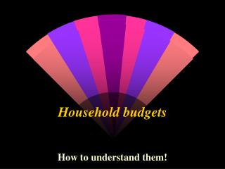 Household budgets