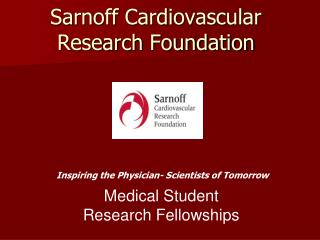Sarnoff Cardiovascular  Research Foundation