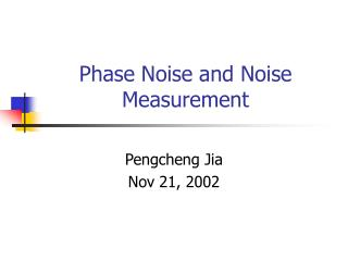 Phase Noise and Noise Measurement