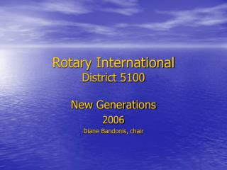 Rotary International District 5100