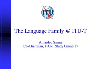 The Language Family @ ITU-T