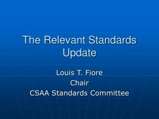 The Relevant Standards Update