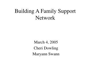 Building A Family Support Network