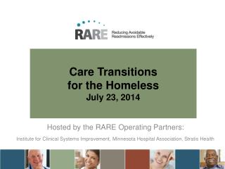 Care Transitions  for the Homeless July 23, 2014