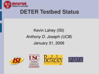 DETER Testbed Status